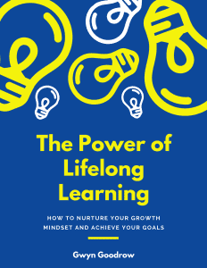 Book cover for The Power of Livelong Learning_Gwyn Goodrow